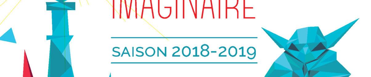 Saison 2018-2019 – Un monde imaginaire